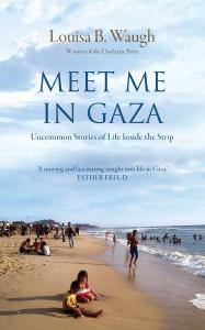 meet me in gaza book cover louisa waugh